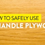 How To Safely Use And Handle Plywood