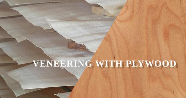 Veneering Plywood