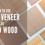 When to Use Wood Veneers vs. Solid Wood