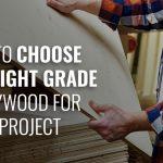 Grades of Plywood