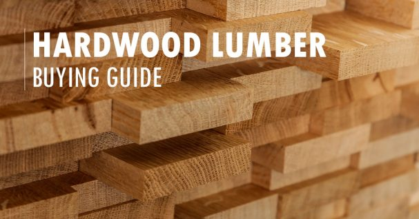 Hardwood Lumber Buying Guide