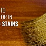What To Look For In Wood Stains