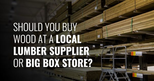 Benefits of local lumber supplier